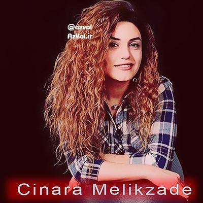 دانلود آهنگ آذربایجانی جدید Cinare Melikzade به نام Gel Yarim